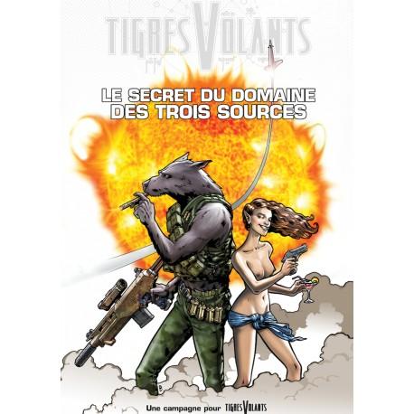 Tigres Volants - Le Secret du domaine des Trois Sources