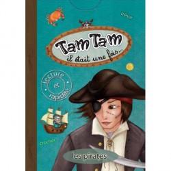 Tam Tam Il était une fois - Les Pirates