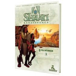 Shaan Renaissance - Le Feu Intérieur