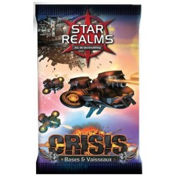 Star Realms - Booster Crisis VF - Bases & Vaisseaux