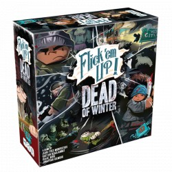 Flick'em Up ! - Dead of Winter